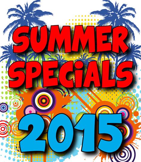Summer Specials 2015